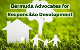 Bermuda Advocates for Responsible Development